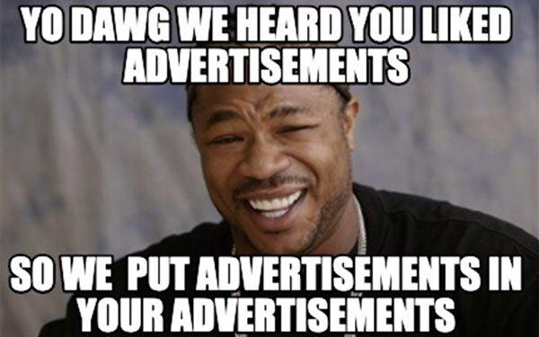 xzibit-advertising-meme